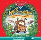 Disney*Pixar Cars: Mater Saves Christmas Read-Along Storybook ebook by Disney Book Group, Kiel Murray