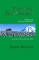 Paradise Reforged ebook by James Belich