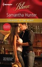 Straight to the Heart ebook by Samantha Hunter