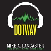 dotwav audiobook by Mike A. Lancaster