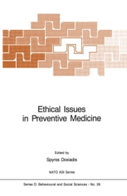 Ethical Issues in Preventive Medicine ebook by S. Doxiadis