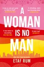A Woman is No Man ebook by Etaf Rum