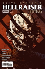 Clive Barker's Hellraiser: Bestiary #2 ebook by Christopher Taylor,Ben Meares,Mark Miller,Jason Shawn Alexander,Carlos Magno