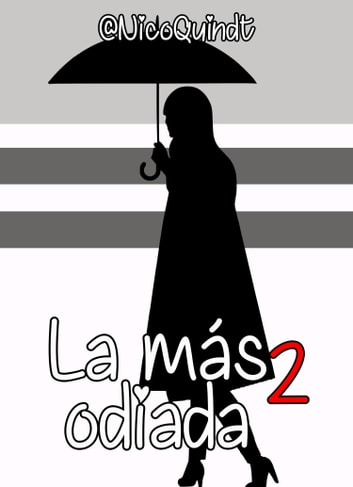La más odiada 2 ebook by Nico Quindt