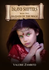 Island Shifters - An Oath of the Mage (Book Two) ebook by Valerie Zambito
