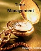 Time Management ebook by Martin Hopkins