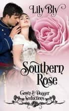 Southern Rose ebook by Lily Bly