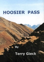 Hoosier Pass ebook by Terry Gieck