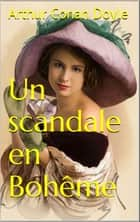 Un scandale en Bohême - Edition illustrée eBook by Arthur Conan Doyle