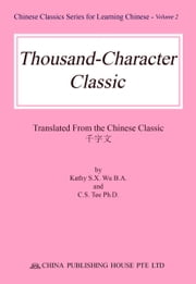 Thousand-Character Classic ebook by Kathy Wu,Sai Tee