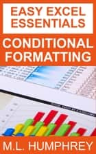 Conditional Formatting ebook by M.L. Humphrey