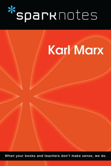 Karl Marx (SparkNotes Philosophy Guide) ebook by SparkNotes