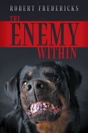 The Enemy Within ebook by Robert Fredericks
