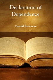 Declaration of Dependence ebook by Donald Barnhouse