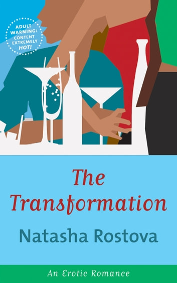 The Transformation ebook by Natasha Rostova