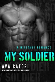 My Soldier ebook by Ava Catori