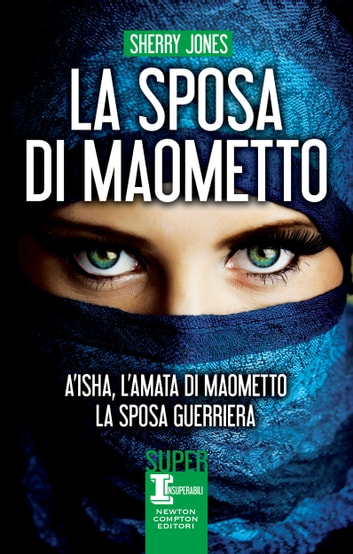 La sposa di Maometto ebook by Sherry Jones