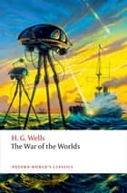 The War of the Worlds ebook by H. G. Wells, Darryl Jones
