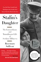 Stalin's Daughter ebook by Rosemary Sullivan