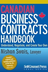 Canadian Business Contracts Handbook - Understand, Negotiate & Create Your Own ebook by LLB Nishan Swais