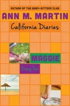 Maggie: Diary Two eBook by Ann M. Martin