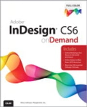 Adobe InDesign CS6 on Demand ebook by Steve Johnson,Perspection Inc.