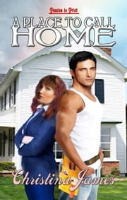 A Place to Call Home ebook by Christina James