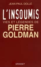 L'insoumis eBook by Jean-Paul Dollé