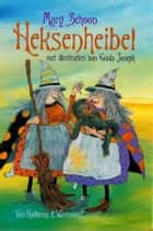 Heksenheibel ebook by Mary Schoon