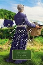 An Amish Home - Four Novellas eBook by Beth Wiseman, Amy Clipston, Kathleen Fuller,...