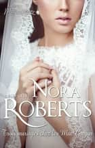 Trois mariages chez les MacGregor ebook by Nora Roberts