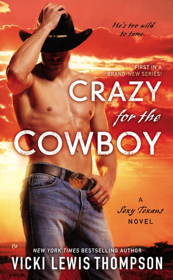 Crazy For the Cowboy ebook by Vicki Lewis Thompson