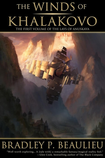 The Winds of Khalakovo - The Lays of Anuskaya, #1 ebook by Bradley P. Beaulieu