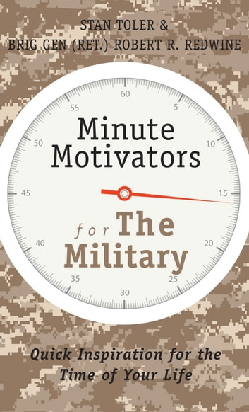 Minute motivators for the military ebook by stan toler minute motivators for the military quick inspiration for the time of your life ebook by fandeluxe Image collections