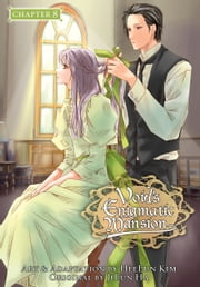 Void's Enigmatic Mansion, Chapter 8 ebook by HeeEun Kim,JiEun Ha