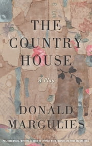 The Country House (TCG Edition) ebook by Donald Margulies