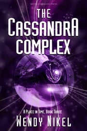 The Cassandra Complex ebook by Wendy Nikel
