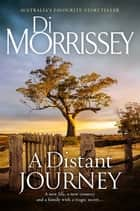 A Distant Journey ebook by Di Morrissey