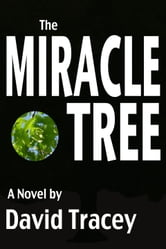 The Miracle Tree ebook by David Tracey