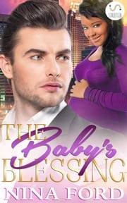 The Baby's Blessing: A BWWM Pregnancy Romance Novel ebook by Nina Ford