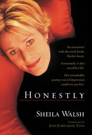 Honestly ebook by Sheila Walsh,Joni Eareckson Tada