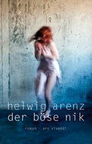 Der böse Nik ebook by Helwig Arenz