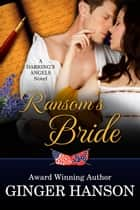 Ransom's Bride - A Darring's Angels Novel ebook by Ginger Hanson