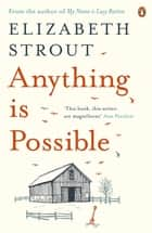 Anything is Possible ebook by