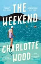 The Weekend ebook by Charlotte Wood