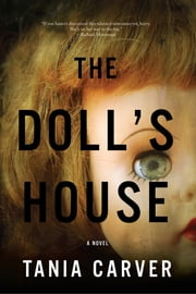 The Doll's House: A Novel ebook by Tania Carver