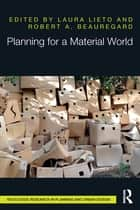 Planning for a Material World ebook by Laura Lieto,Robert A. Beauregard
