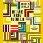Brave New World audiobook by Aldous Huxley, Michael York