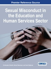 Sexual Misconduct in the Education and Human Services Sector ebook by Christopher Schwilk, Rachel Stevenson, David Bateman