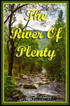 The River Of Plenty ebook by B. K. Tomlinson